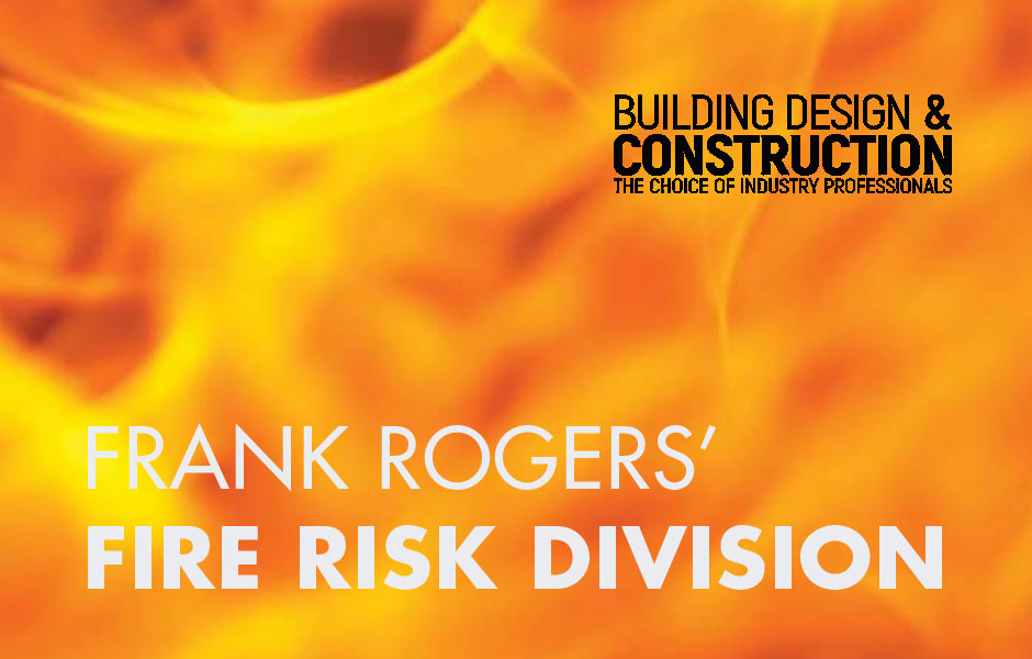 FRANK ROGERS' FIRE RISK DIVISION ARTICLE